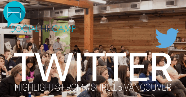 We Trended Again. We Rocked Again… on Twitter – #SHRC15 Vancouver Recap